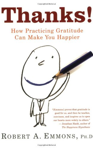 Thanks! How Practicing Gratitude Can Make You Happier  2007 edition cover