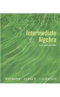 Aufmann Intermediate Algebra with Applications Hardcover Seventh Editionplus Eduspace 7th 2008 9780618956739 Front Cover