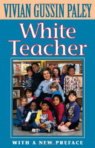 White Teacher With a New Preface 3rd 2000 edition cover