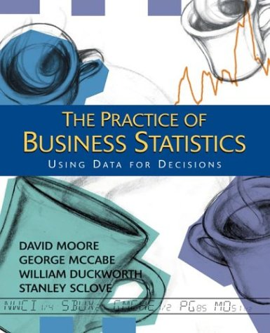 Practice of Business Statistics Using Data for Decisions  2002 edition cover