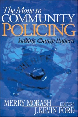 Move to Community Policing Making Change Happen  2002 edition cover