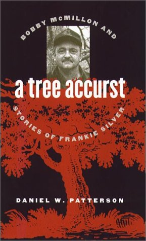Tree Accurst Bobby McMillon and Stories of Frankie Silver  2000 edition cover