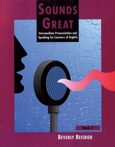 Sounds Great Intermediate Pronunciation and Speaking for Learners of English  1994 edition cover