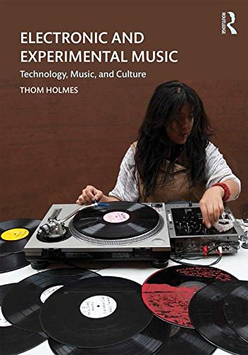 Electronic and Experimental Music: Technology, Music, and Culture  2015 9781138792739 Front Cover