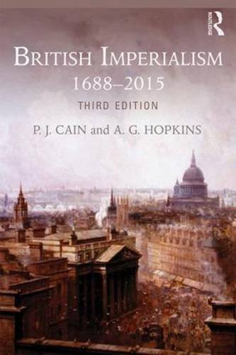 British Imperialism: 1688 - 2015  2015 9781138817739 Front Cover
