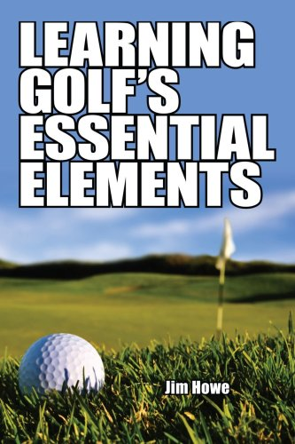 Learning Golf's Essential Elements  N/A edition cover
