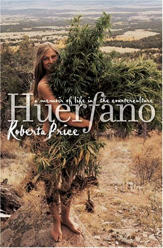 Huerfano A Memoir of Life in the Counterculture N/A edition cover