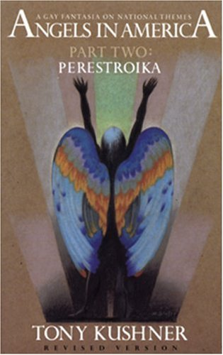 Angels in America Perestroika  1996 9781559360739 Front Cover