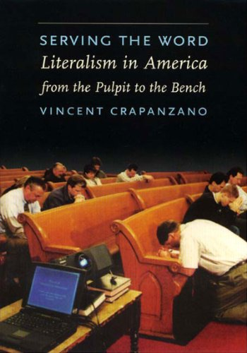 Serving the Word Literalism in America from the Pulpit to the Bench N/A edition cover
