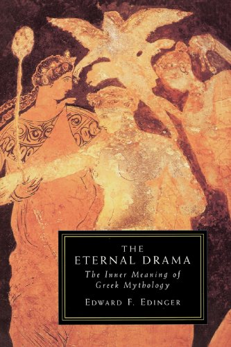 Eternal Drama The Inner Meaning of Greek Mythology N/A edition cover