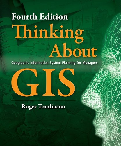 Thinking about GIS Geographic Information System Planning for Managers 4th 2011 edition cover