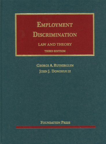 Rutherglen and Donohue's Employment Discrimination, Law and Theory, 3d  3rd 2012 (Revised) edition cover
