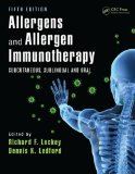 Allergens and Allergen Immunotherapy Subcutaneous, Sublingual and Oral 5th 2014 (Revised) edition cover