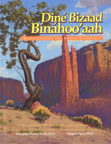 Din� Bizaad Bin�hoo'aah Rediscovering the Navajo Language: An Introduction to the Navajo Language  2007 edition cover