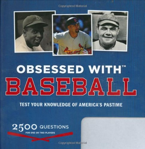 Obsessed With... Baseball Test Your Knowledge of America's Pastime N/A 9781932855739 Front Cover
