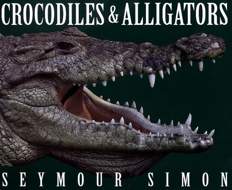 Crocodiles and Alligators N/A 9780060274740 Front Cover