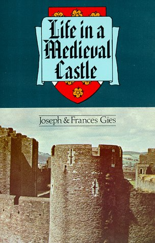 Life in a Medieval Castle   2002 edition cover