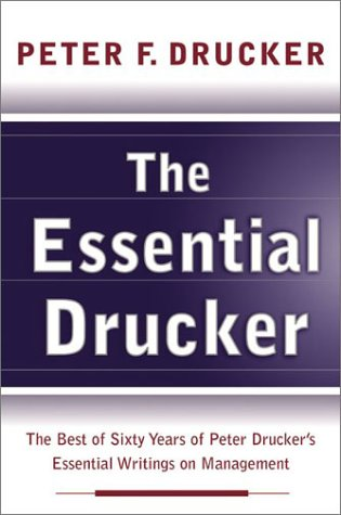 Essential Drucker The Best of Sixty Years of Peter Drucker's Essential Writings on Management  2003 edition cover