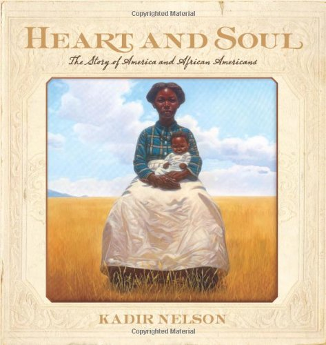 Heart and Soul The Story of America and African Americans  2011 9780061730740 Front Cover