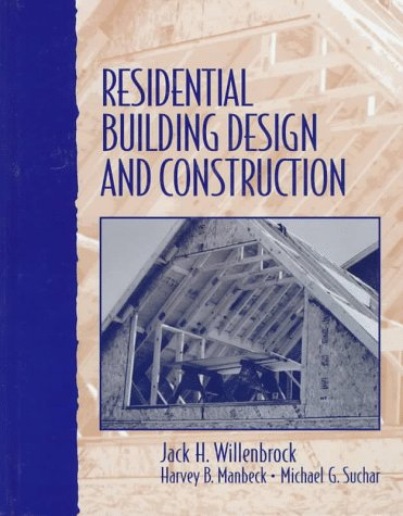 Residential Building Design and Construction  1st 1998 9780133758740 Front Cover