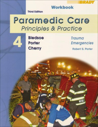Paramedic Care - Principles and Practice Trauma Emergencies 3rd 2009 (Student Manual, Study Guide, etc.) 9780135150740 Front Cover