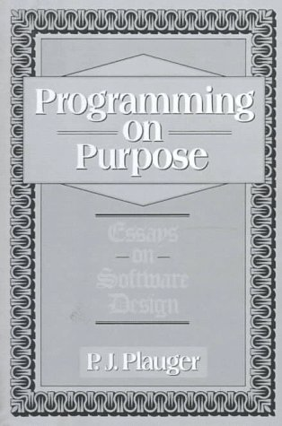 Programming on Purpose Essays on Programming Design 1st 1993 edition cover