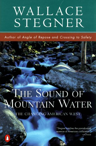 Sound of Mountain Water The Changing American West  1980 9780140266740 Front Cover