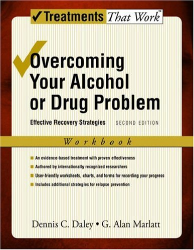 Overcoming Your Alcohol or Drug Problem Effective Recovery Strategies 2nd 2006 (Revised) edition cover