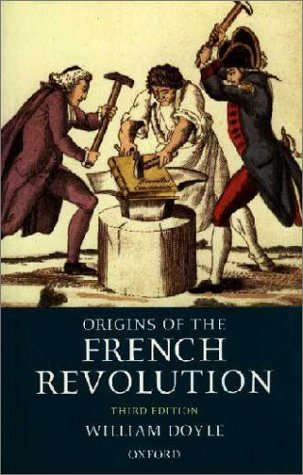 Origins of the French Revolution  3rd 1999 (Revised) edition cover