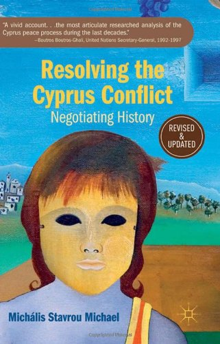 Resolving the Cyprus Conflict Negotiating History  2009 (Revised) 9780230116740 Front Cover