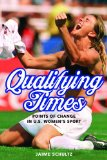 Qualifying Times Points of Change in U. S. Women's Sport  2014 edition cover