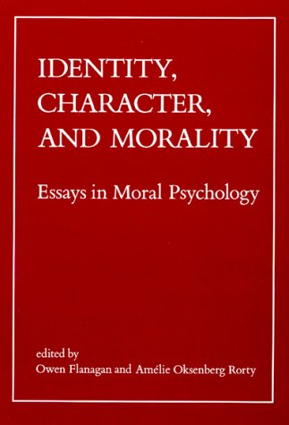 Identity, Character and Morality Essays in Moral Psychology  1990 edition cover
