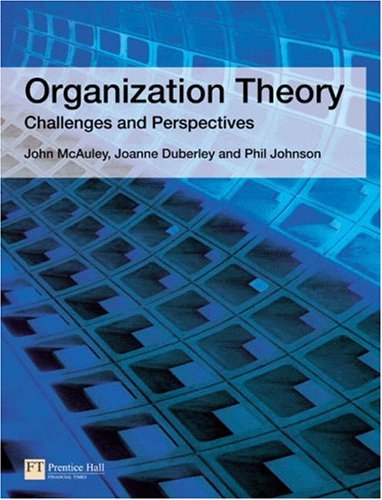 Organization Theory Challenges and Perspectives  2007 9780273687740 Front Cover