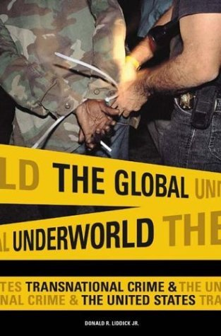 Global Underworld Transnational Crime and the United States  2004 edition cover