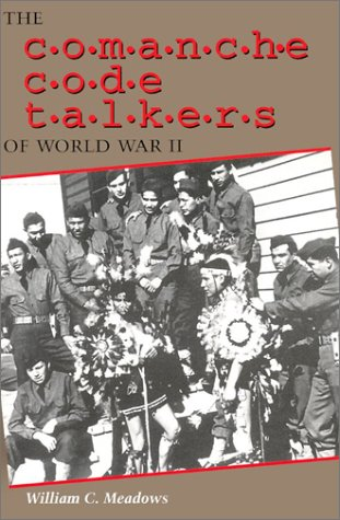 Comanche Code Talkers of World War II   2003 edition cover