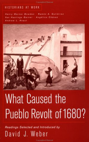 What Caused the Pueblo Revolt of 1680?   1999 9780312191740 Front Cover