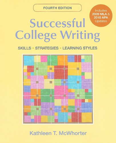 Successful College Writing with 2009 MLA and 2010 APA Updates  4th 9780312667740 Front Cover