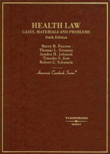 Health Law Cases, Materials and Problems 6th 2008 (Revised) edition cover