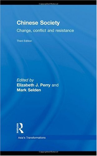 Chinese Society Change, Conflict and Resistance 3rd 2010 (Revised) edition cover