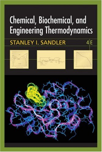 Chemical, Biochemical, and Engineering Thermodynamics  4th 2006 (Revised) edition cover