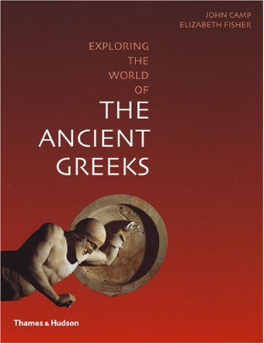 Exploring the World of the Ancient Greeks   2010 edition cover