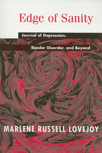Edge of Sanity Journal of Depression, Bipolar Disorder, and Beyond N/A edition cover