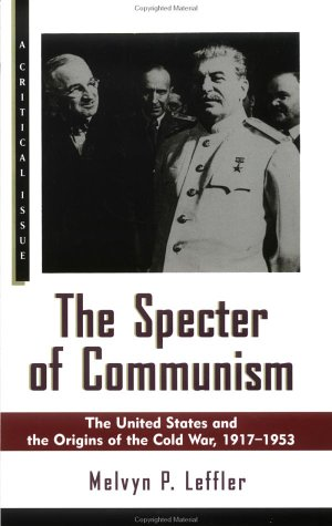 Specter of Communism The United States and the Origins of the Cold War, 1917-1953 N/A edition cover
