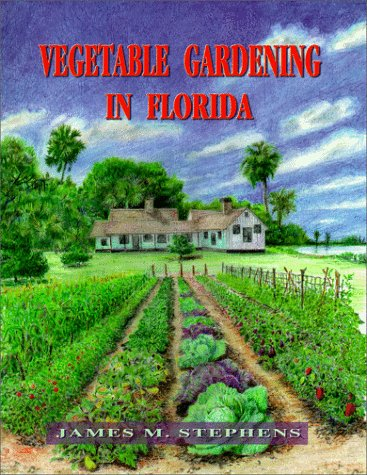 Vegetable Gardening in Florida  N/A edition cover