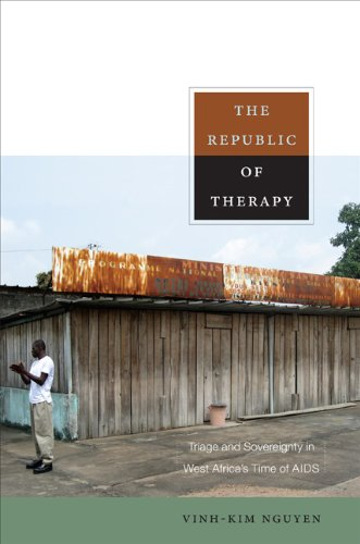 Republic of Therapy Triage and Sovereignty in West Africa's Time of AIDS  2010 edition cover
