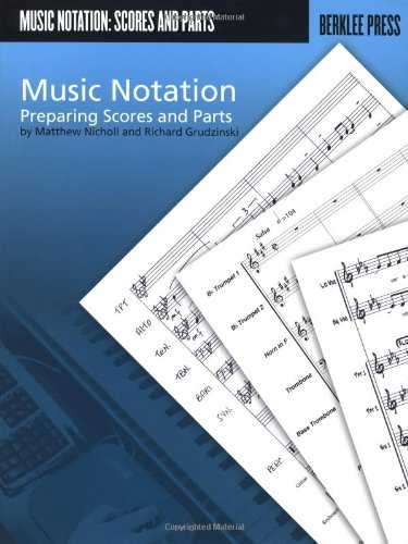 Music Notation Preparing Scores and Parts N/A 9780876390740 Front Cover