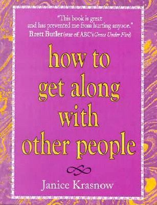 How to Get along with Other People  N/A 9780882681740 Front Cover