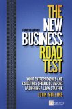 New Business Road Test What Entrepreneurs and Executives Should Do Before Launching a Lean Start-Up 4th 2013 (Revised) edition cover