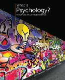 What Is Psychology?: Foundations, Applications, and Integration  2015 9781305088740 Front Cover