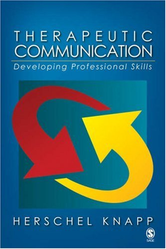 Therapeutic Communication Developing Professional Skills  2007 (Annotated) edition cover
